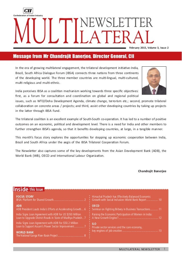 1Multilateral Newsletter 	 this IssueInside Focus Story IBSA: Platform for Shared Growth.....................................