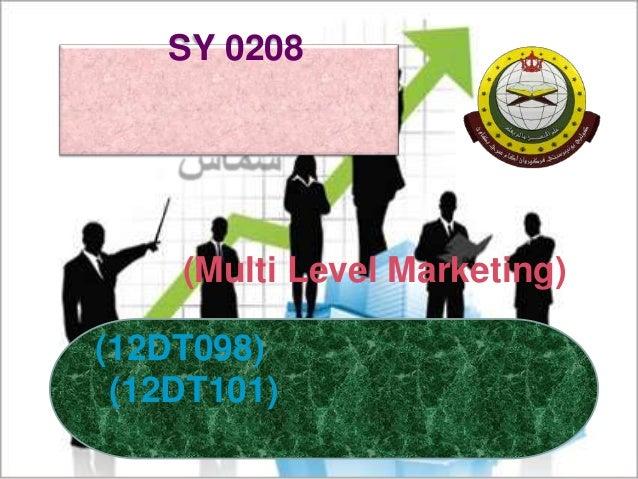 SY 0208 (12DT098) (12DT101) (Multi Level Marketing)