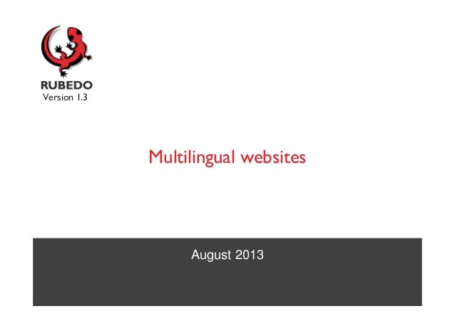 August 2013 Multilingual websites Version 1.3
