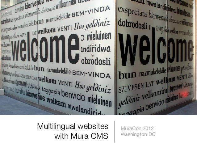 Multilingual websites   MuraCon 2012     with Mura CMS      Washington DC