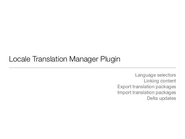 Locale Translation Manager Plugin                                         Language selectors                              ...