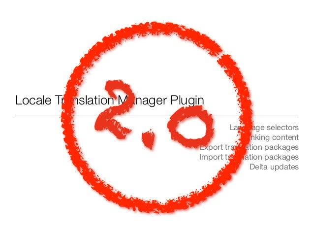 2 .0Locale Translation Manager Plugin                                         Language selectors                          ...