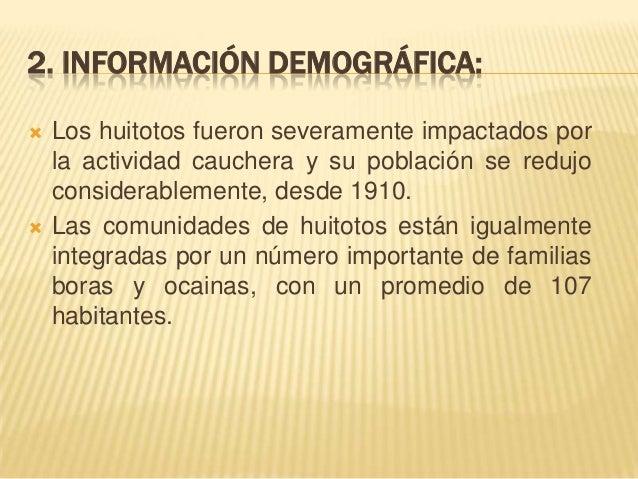 5. ACTIVIDADES ECONÓMICAS:     Los principales productos cultivados por los huitotos según el sistema de roza y quema so...