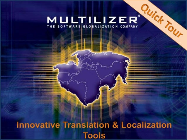 Enterprise Advanced & Versatile Localization Tool for every multi- format project Pro for Documents Translation tool for d...