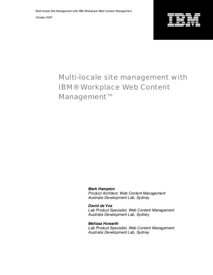 Multi-locale Site Management with IBM Workplace Web Content ManagementOctober 2007                Multi-locale site manage...