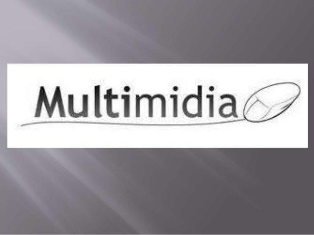"""""""Multimídia é uma tecnologia interdisciplinar,  orientada para as aplicações, que capitaliza  na natureza multisensorial d..."""