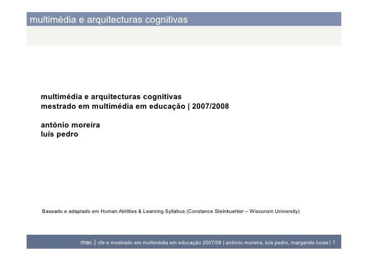 multimédia e arquitecturas cognitivas       multimédia e arquitecturas cognitivas   mestrado em multimédia em educação   2...