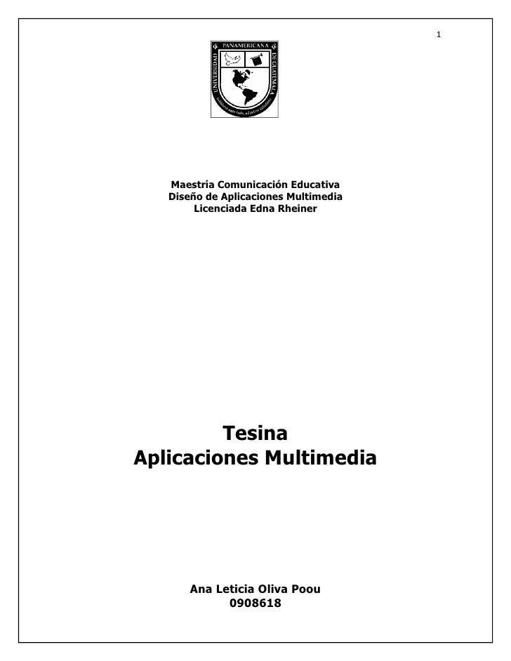 1        Maestría Comunicación Educativa    Diseño de Aplicaciones Multimedia         Licenciada Edna Rheiner             ...