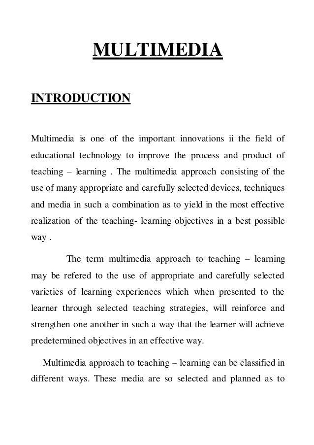 Multimedia approach