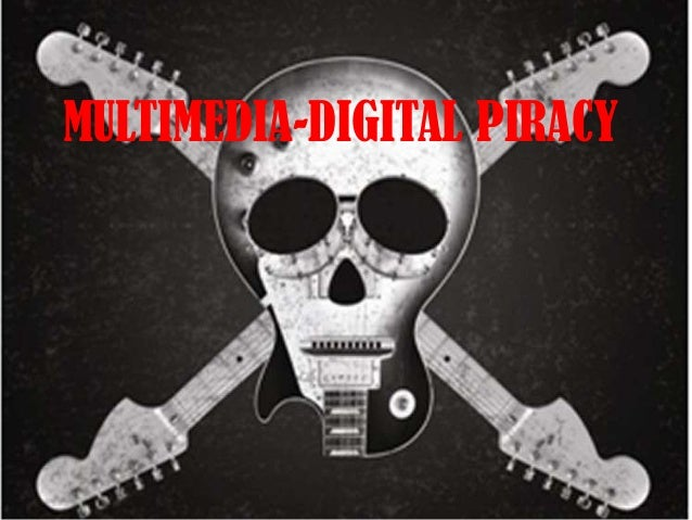digital piracy Unauthorised copying of software, music or films, so-called digital piracy, may have benefits for the affected companies, an oxford researcher has claimed.