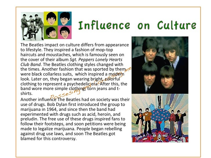 the beatles influence on pop culture Emi to have over one billion discs and tapes sold worldwide the beatles' influence on rock music and popular culture was and remains immense.