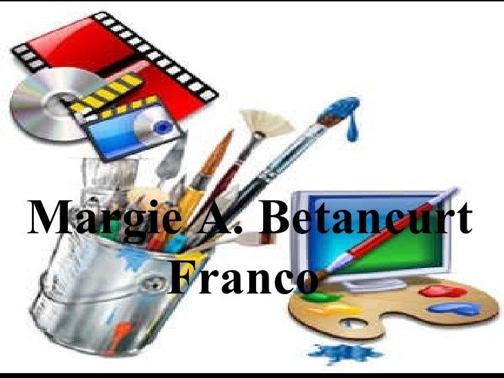 Margie A. Betancurt Franco