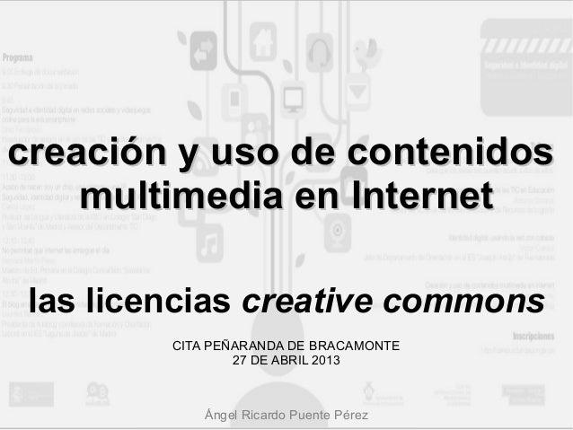 creación y uso de contenidoscreación y uso de contenidosmultimedia en Internetmultimedia en Internetlas licencias creative...