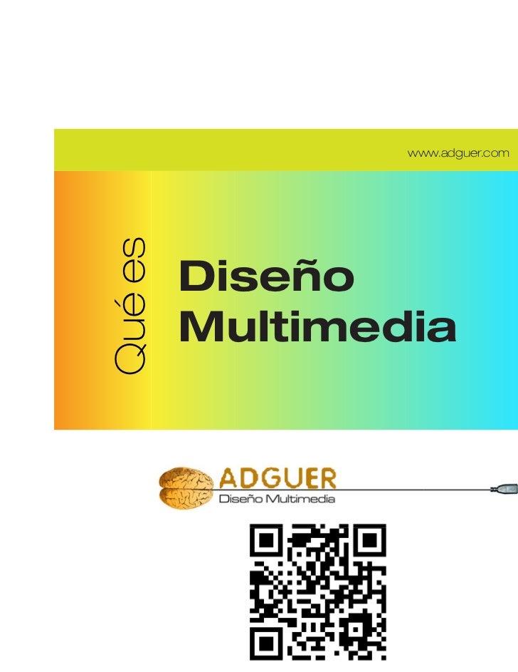 www.adguer.comQué es         Diseño         Multimedia