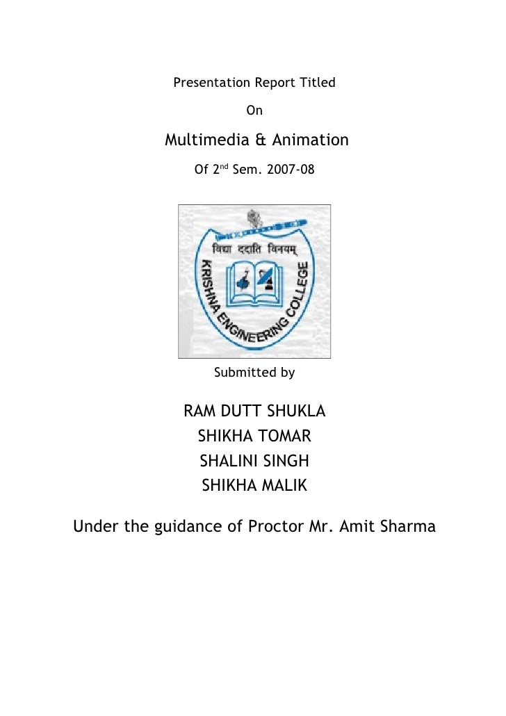 Presentation Report Titled                         On             Multimedia & Animation                Of 2nd Sem. 2007-0...