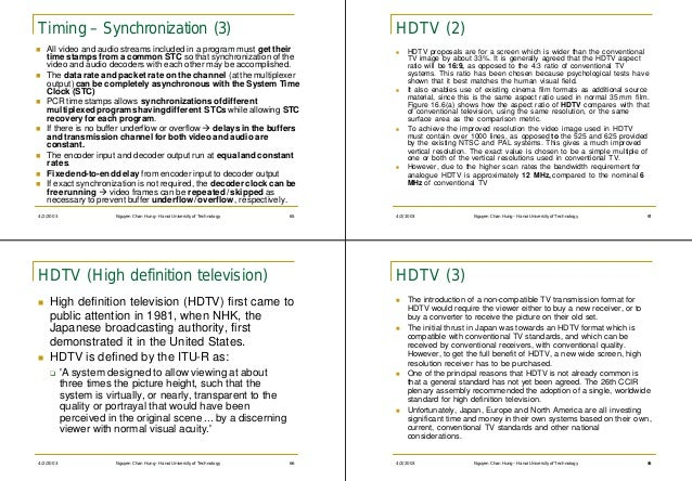 Timing – Synchronization (3)                                                   HDTV (2)n   All video and audio streams inc...