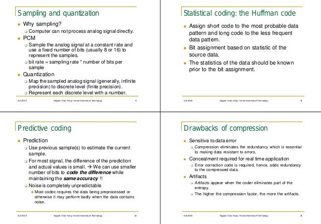 Sampling and quantization                                                         Statistical coding: the Huffman coden   ...