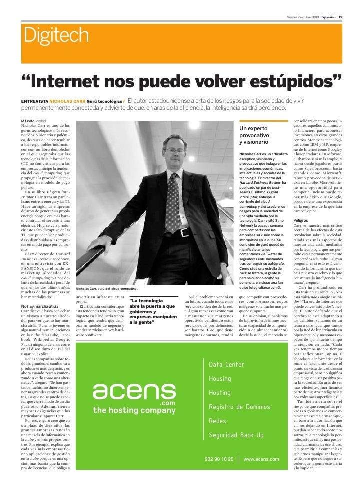 """Viernes 2 octubre 2009 Expansión   15      Digitech  """"Internet nos puede volver estúpidos""""                                ..."""