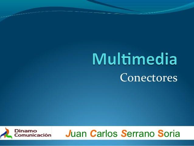 ConectoresJuan Carlos Serrano Soria