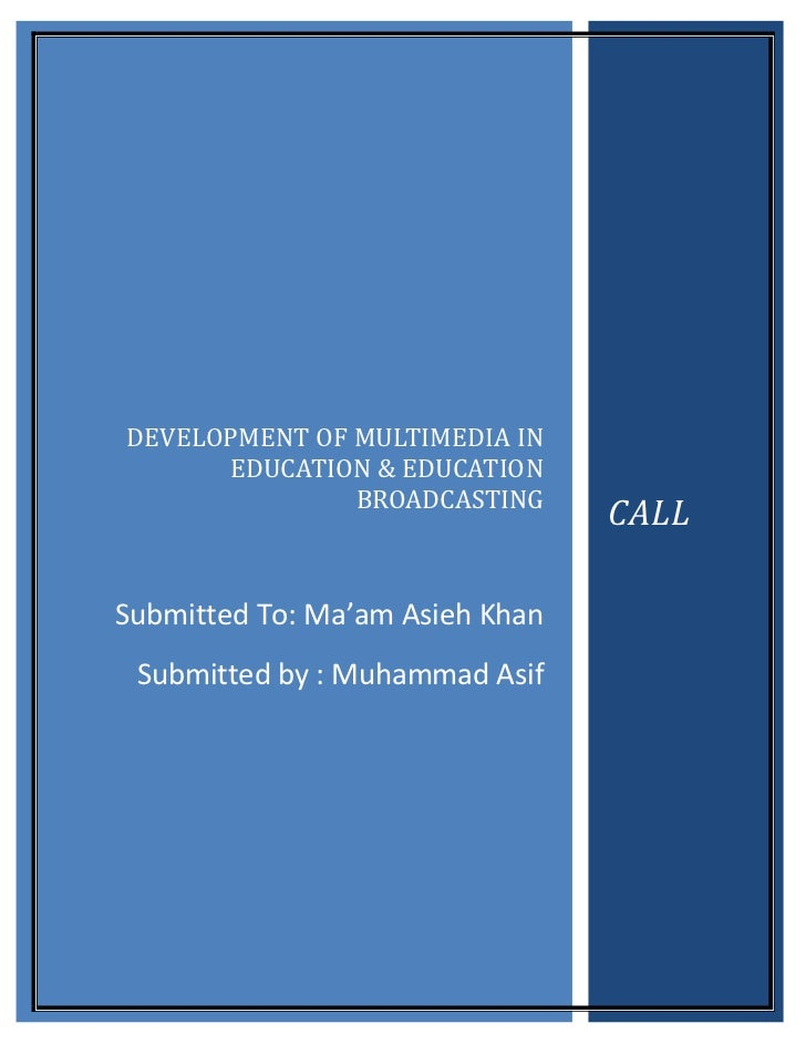 DEVELOPMENT OF MULTIMEDIA IN      EDUCATION & EDUCATION               BROADCASTING                                 CALLSub...
