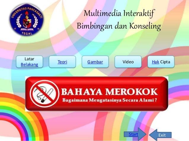 Multimedia Interaktif Bimbingan dan Konseling Latar Belakang Teori Gambar Hak CiptaVideo Start Exit
