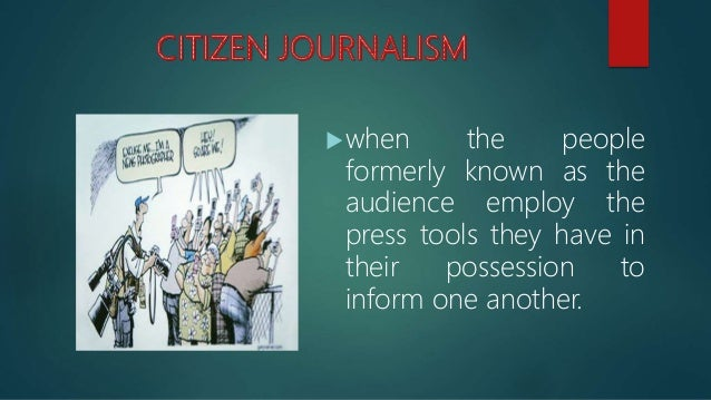  Citizen journalism is controversial because it is not professional journalism.  Real journalist fact check, name source...