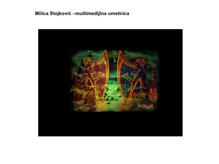 Milica Stojković –multimedijlna umetnica