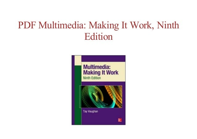 Tay Vaughan Multimedia Making It Work 6th Ed Pdf