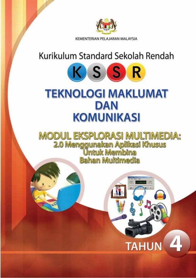 KEMENTERIAN PELAJARAN MALAYSIAKurikulum Standard Sekolah RendahTEKNOLOGI MAKLUMAT DAN KOMUNIKASIMODUL EKSPLORASI MULTIMEDI...