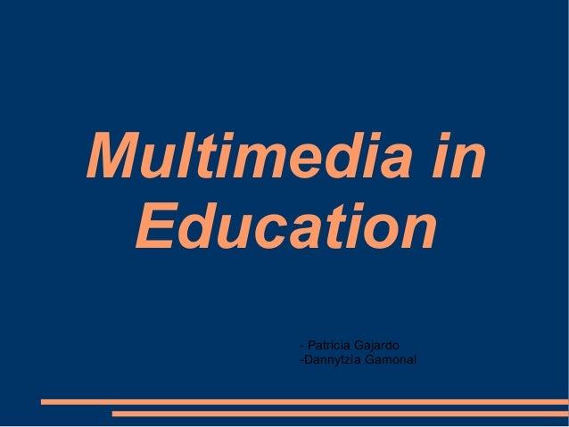 Multimedia inEducation- Patricia Gajardo-Dannytzia Gamonal