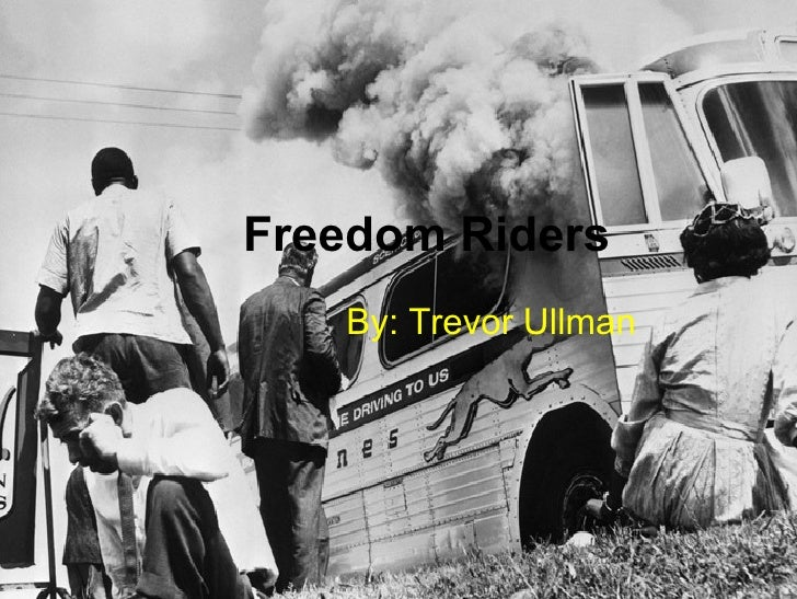 Freedom Riders   By: Trevor Ullman