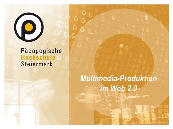 Multimedia-Produktion im Web 2.0
