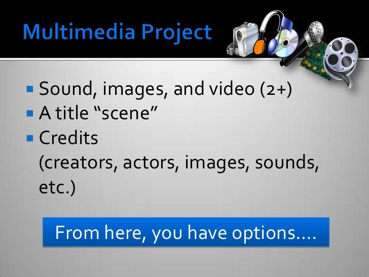 multimedia project Multimedia projects this page contains student projects that are not traditional papers, rather they are based in an alternative form of media (video, photography.
