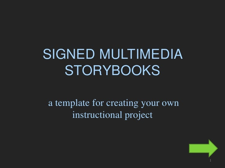 SIGNED MULTIMEDIA    STORYBOOKS  a template for creating your own      instructional project                              ...