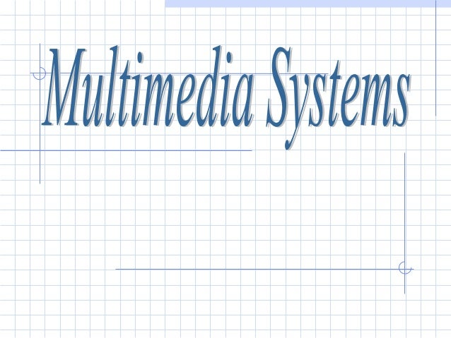 Introduction What is Multimedia? Multimedia Applications