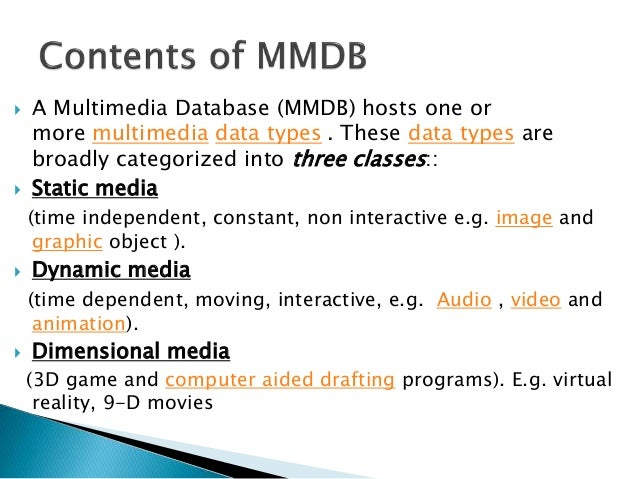 Multimedia system, Architecture & Databases