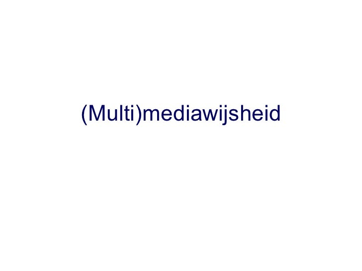 (Multi)mediawijsheid