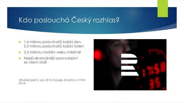 Multimediální rozhlas (prezentace na TV CON 2013) Slide 3