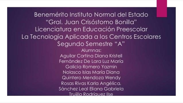 """Benemérito Instituto Normal del Estado         """"Gral. Juan Crisóstomo Bonilla""""     Licenciatura en Educación PreescolarLa ..."""