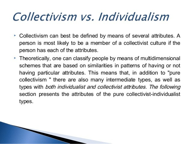 essays on individualism and collectivism Similar to the individualistic–collectivist dimension of cultures in the work   klenow p, rodriguez-clare a economic growth: a review essay.