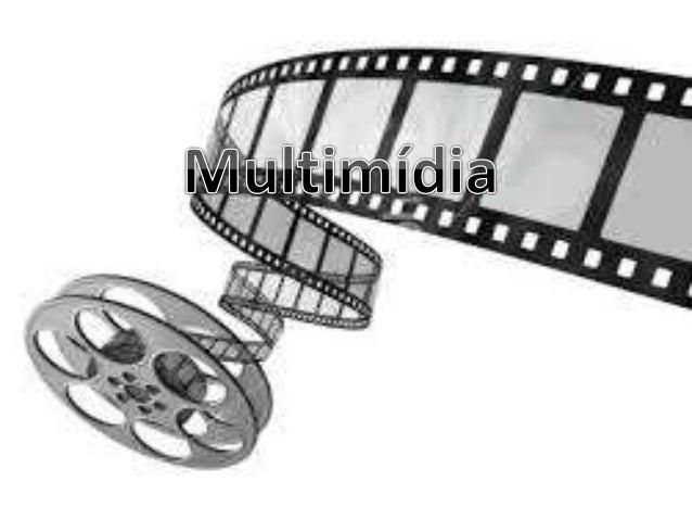 Conceito  'Multimídia ' é um dos termos mais  freqüentemente usados em publicações  atuais sobre mídia e computadores. Os ...