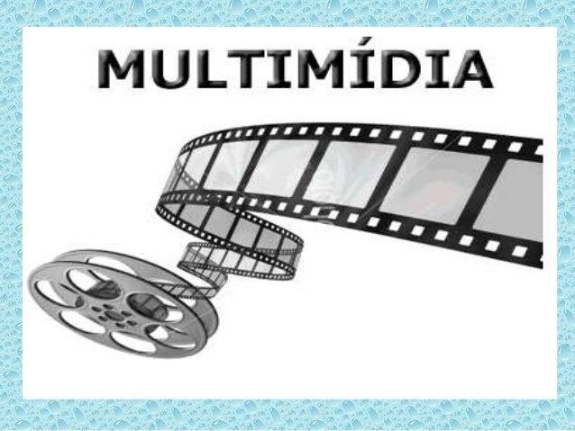 Multimédia ou multimídia é a combinação, controlada por computador (computador pessoal,periférico e dispositivo móvel)1 , ...