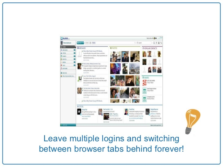 Leave multiple logins and switchingbetween browser tabs behind forever!