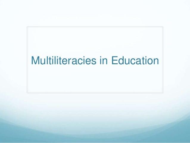 Multiliteracies in Education