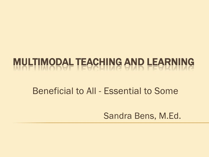 Beneficial to All - Essential to Some Sandra Bens, M.Ed.