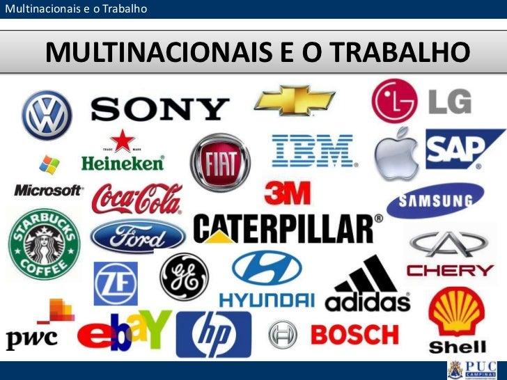 Multinacionais e o Trabalho       MULTINACIONAIS E O TRABALHO