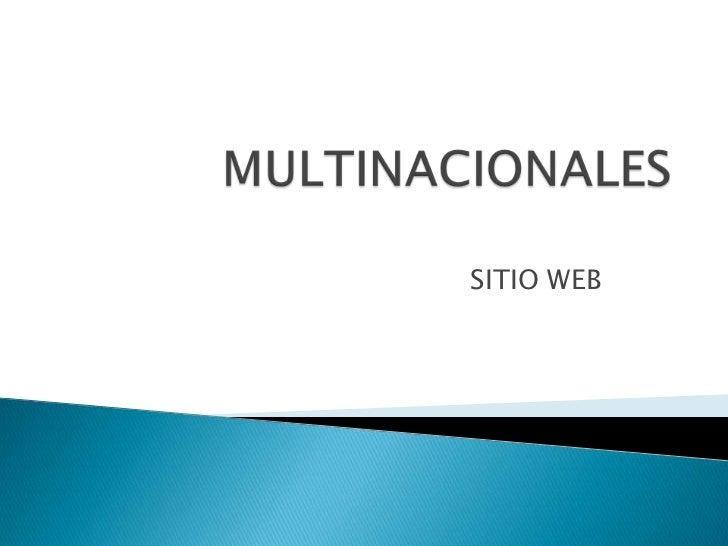 MULTINACIONALES<br />SITIO WEB<br />