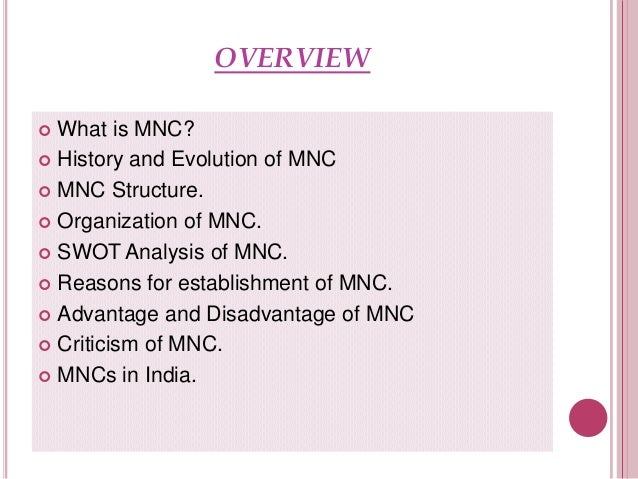 advantages of mncs to home country Following are the important advantages of mncs  importance of multinational corporations  number of skilled labours from abroad or from the home country.