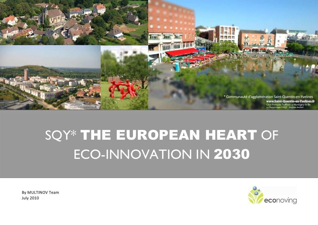 * Communauté d'agglomération Saint-Quentin-en-Yvelines                   SQY* THE EUROPEAN HEART OF                  ECO-I...
