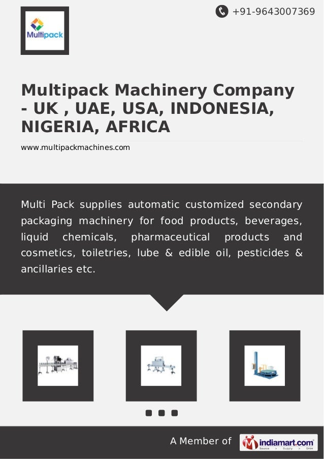 +91-9643007369 A Member of Multipack Machinery Company - UK , UAE, USA, INDONESIA, NIGERIA, AFRICA www.multipackmachines.c...